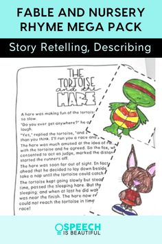 Using classic fables and nursery rhymes in speech therapy is a great way to teach story retell and sequencing skills to young children, while continuing the tradition of oral story telling from our culture. This Fable and Nursery Rhyme Mega Pack contains 15 classic stories with story retell activities. | Speech is Beautiful