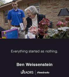 """Everything started as nothing"" - Ben Weissenstein - #quote #inspiration #entrepreneur #startup"