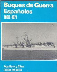 BUQUES DE GUERRA ESPAÑOLES 1885-1971