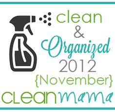 CLEAN MAMA: Clean + Organized 2012 - FREE November Cleaning Schedule