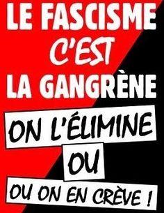 Le fascisme, c'est la gangrène...