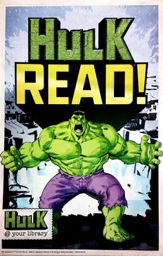 Hulk @ Your Library READ!