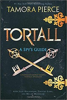 Buy Tortall: A Spy's Guide by Julie Holderman, Megan Messinger, Tamora Pierce, Timothy Liebe and Read this Book on Kobo's Free Apps. Discover Kobo's Vast Collection of Ebooks and Audiobooks Today - Over 4 Million Titles! Fantasy Authors, Fantasy Heroes, Holly Black, Thing 1, Sarah J, Guide Book, Reign, Bestselling Author, Spy