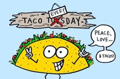 Peace, love ... & tacos!