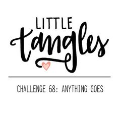 Everyday creation: Little Tangles Challenge #68 - Anything Goes!