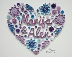 Quilled heart, quilled names, quilled &, quilled flowers, gift for wedding, blue - purple quilling, quilling by Tihana Poljak