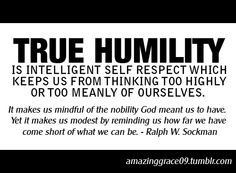 humility. love this.