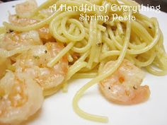 A Handful of Everything: Shrimp Pasta