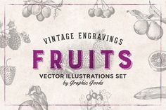 Posted by @newkoko2020 84 Fruits - Vintage Engravings Set by Graphic Goods on @creativemarket