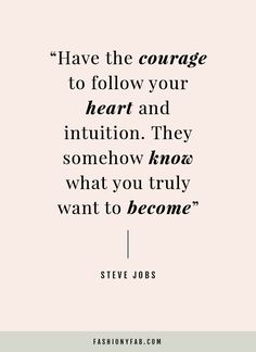 Follow Your Heart and Intuition. quote, inspirational quote, motivation, motivational quote, quotes to live by, positive quote, #quote, #inspiration, #inspirationalquote, #motivation