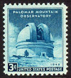 August, 30, 1948: Palomar Mountain Observatory Dedication stamp near Pasadena, California.