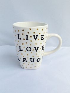 Live Love Laugh Handwritten Cup Coffee Mug by ShabbyVintageCouture