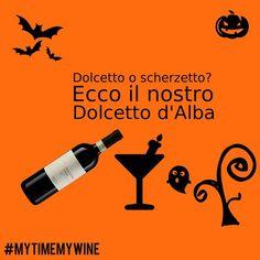 """""""Dolcetto"""" o scherzetto? Noi abbiamo scelto il Dolcetto D'Alba per allietare la festa di #Halloween per #winelovers!"""