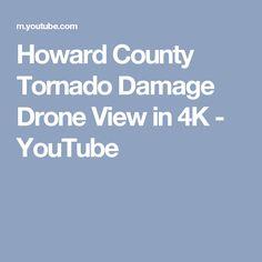 Howard County Tornado Damage Drone View in 4K - YouTube