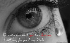 You Have Hurt Me - love quotes for her