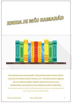 A-01 Týdenní blok: KNIHA JE MŮJ KAMARÁD Bar Chart, Alphabet, Logos, Alpha Bet, Logo, Bar Graphs