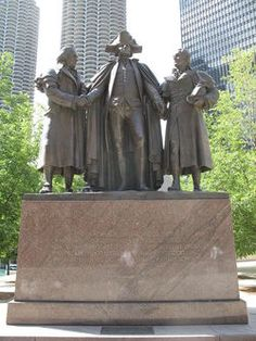 George Washington depicted with the two principle financiers of the American Revolution, Robert Morris and Haym Salomon: begun by Lorado Taft and completed by Leonard Crunelle. Found in Heald Square, Chigaco, Ill. Photo taken by Antonio Vernon. Chicago Loop, Chicago Art, Chicago Illinois, Chicago Sculpture, World's Columbian Exposition, My Kind Of Town, American Revolution, Bronze Sculpture, Garden Sculpture