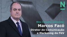 Entrevista com Marcos Facó - Diretor de Comunicacao e Marketing da FGV