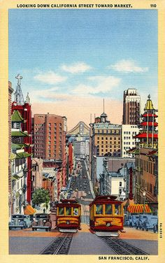 California Street, San Francisco postcard is part of California St San Francisco Postcard - Published by Stanley A Piltz, San Fransisco San Francisco California, San Francisco Art, Retro Wallpaper, Vintage Travel Posters, Blue Aesthetic, Photos, Pictures, Vintage Postcards, Vintage Advertisements