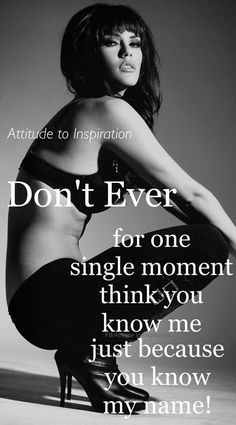 You Don't know me !