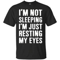 Hi everybody!   Men's I'm Not Sleeping, I'm Just Resting My Eyes Funny Dad   https://zzztee.com/product/mens-im-not-sleeping-im-just-resting-my-eyes-funny-dad/  #Men'sI'mNotSleepingI'mJustRestingMyEyesFunnyDad  #Men'sJustRestingEyes #I'mDad #NotFunny #SleepingEyes #EyesDad #I'm #Just #RestingFunny #My