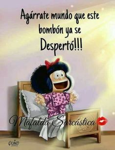 Пин от пользователя j rojas на доске buenos días y noche Good Morning Messages, Good Morning Quotes, Mafalda Quotes, Happy Week End, Spanish Quotes, Craft Videos, Funny Quotes, Funny Memes, Funny Pictures
