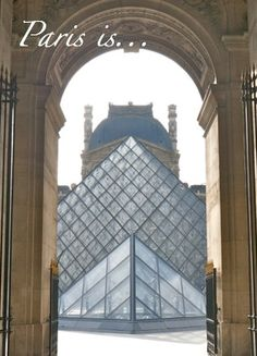 "Paris is The Louvre. ""Paris is... in photos and a poem"" http://solotravelerblog.com/paris-is-photos-and-a-poem/"