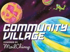 Be sure to stop by Community Village powered by MailChimp on your spacewalk this weekend. In this area of the fest you'll find interactive exhibits and demonstrations from local non-profits and organizations.