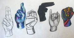 Art 1 final project: 6 letter word in ASL, using different art elements for each hand. What an amazing idea for an art final! Middle School Art, Art School, Drawing Lessons, Art Lessons, Intro To Art, Sketchbook Assignments, 7th Grade Art, High School Art Projects, Principles Of Art