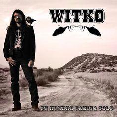 Witko (SPA) - UN HOMBRE CAMINA SOLO - Rockettino innocuo [4]