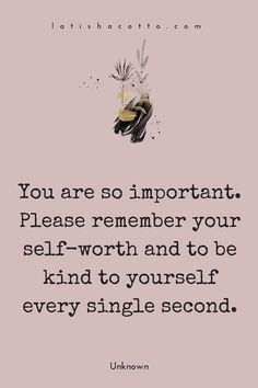Note To Self, Self Love, Positive Thoughts, Positive Quotes, Quotes To Live By, Life Quotes, Beau Message, Think, Be Kind To Yourself