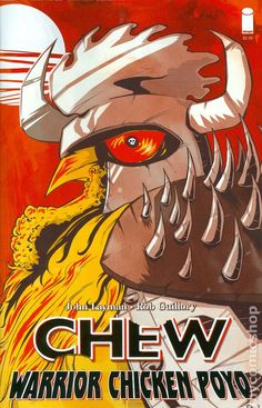 Chew Warrior Chicken Poyo (2014) 1B  Image Comics book covers Modern Age