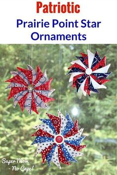 Make one or more of these Patriotic Prairie Point Star Ornaments to hang in your windows.   Complete step-by-step tutorial with lots of photos!