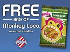 Stacking Coins Saving Money: FREE Bag of Monkey Loco Assorted Candies At Stripes SCSM