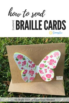 How to Send Custom Braille Cards in 3 Easy Steps FeelMyDots owner, Maddie Spencer, shares how friends and family can send custom braille cards to blind kids using her Etsy Shop service. No braille tools or experience needed! http://www.sensorysun.org/blog/send-braille-cards/