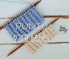 Un #punto para #tejer ropa de #bebé, fácil (sólo 2 vueltas y 2 pasos), con…