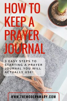 Bible Verses to Live By:How to keep a prayer journal that you will actually use. Here are 3 easy steps to help you keep a prayer journal. Faith Prayer, My Prayer, Prayer Ideas, Prayer Circle, Fervent Prayer, Jesus Prayer, God Jesus, Jesus Christ, Bible Prayers