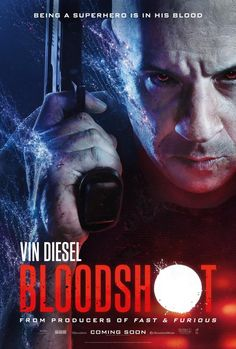 'Bloodshot' - The fight for control is in his blood. Vin Diesel in the movie based on the bestselling comic book. 2020 Movies, Hd Movies, Movies To Watch, Movies Online, Action Movies, Vin Diesel, Sam Heughan, Film D'action, Film Serie