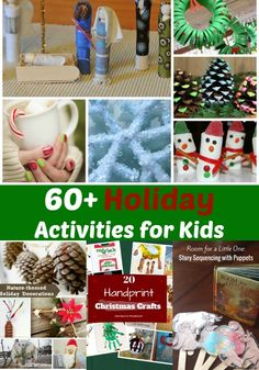 60  Holiday Activities for Kids, Books, sensory play, Bible activities, nature inspired ideas, ornaments and more
