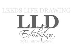 Leeds Life Drawing Exhibition 2012