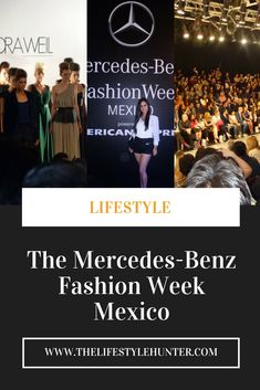 Why you should go to the Mercedes-Benz Fashion Week Mexico