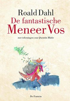 Roald Dahl, De fantastische Meneer Vos
