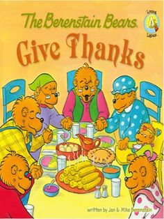 Bargain e-Book: The Berenstain Bears Give Thanks ~ 99 cents!