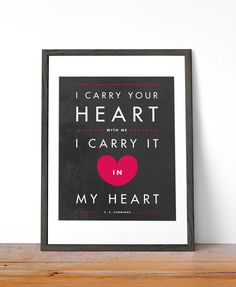 """Modern Valentine's Day Print - """"i carry your heart with me (i carry it in my heart)"""""""