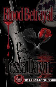 Coming June 5, 2017 https://www.tessadawn.com/blood-betrayal-bcs10
