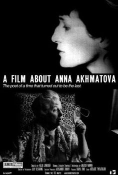 I 2008 ble det laget en film om Anna Akhmatovas liv og diktning.