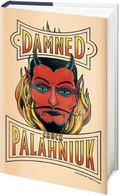 """Chuck Palahniuk - Damned""  First Chapter"