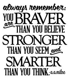 Healthy Living Challenge – Inspirational Quotes + You Are Braver Than You Believe