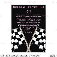 Ladies Checkered Flag Race Funny Birthday Party 5x7 Paper Invitation Card Your friends will love this funny checkered flag racer surprise birthday party invite. Personalize this unique celebration invitation for your lady car or motorcycle race fan, racing team, driver or coaches big over the hill birthday party bash! This invite features a checkered flag pattern with pink text and a black background. Great for any party Great for a 20th , 30th , 40th , 50th , 60th , 70th birthday or any…