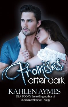 Promises After Dark Cover, Book #3, After Dark Series by Kahlen Aymes.